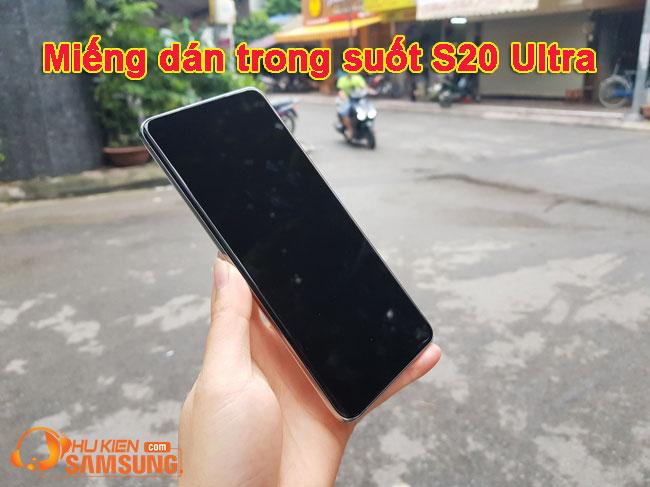 miếng dán màn hình Galaxy S20 Ultra